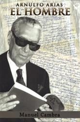Arnulfo Arias, el hombre